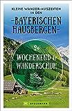 Wanderführer: Wochenend und Wanderschuh...